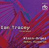 Ian Tracey (Liverpool) - Klais-Orgel Abtei Himmerod