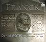 FRANCK - Le 'Testament Musical' - Paris (F), Saint-Sulpice - Daniel Roth