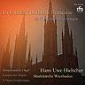 La Grande Tradition Française de l'Orgue Symphonique - Wiesbaden, Marktkirche - Hans Uwe Hielscher