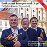 Festkonzert Trompete und Orgel - 750 Jahre Kloster F�rstenfeld - Roland Muhr / Josef Bierlmeier / Bernhard Peschl