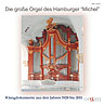 Die gro�e Orgel des Hamburger 'Michel' - Christoph Schoener and others