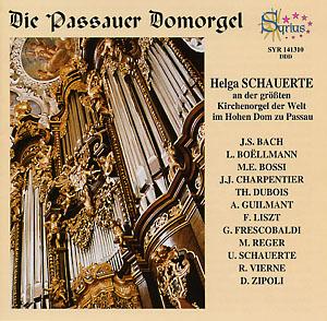 Cd Die Passauer Domorgel Helga Schauerte An Der Orgel Dom St