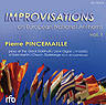 Improvisations on European National Anthems, Vol. 1 - Dudelange (LUX), Saint-Martin - Pierre Pincemaille