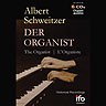 Albert Schweitzer - Der Organist (6 CD-Set)