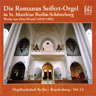 Die Romanus Seifert-Orgel in St. Matthias Berlin-Schöneberg - Heiko Holtmeier