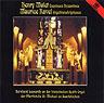 Mulet: Esquisses Byzantines - Ravel: Orgeltranskriptionen