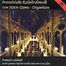 Französische Kathedralmusik von Notre-Dame-Organisten - Calais (F), Saint-Pierre - François Lombard