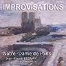 Improvisations - Notre-Dame de Paris