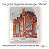 Die große Orgel des Hamburger 'Michel' - Christoph Schoener u.A.